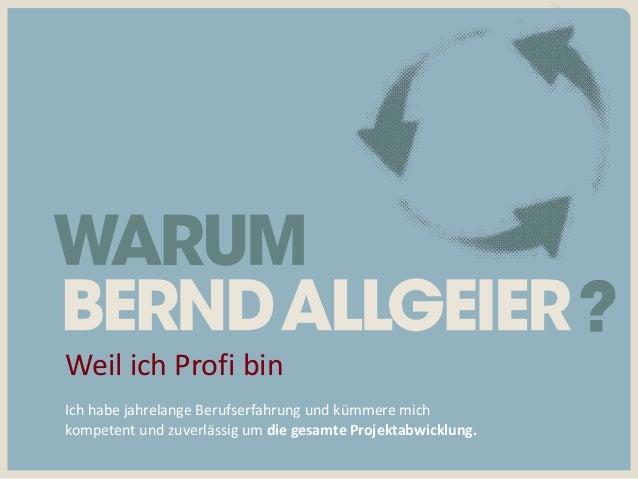 Bernd Allgeier Diplom-Betriebswirt (FH) · Grafikdesigner (AGD) Stafflenbergstraße 3 · 70184 Stuttgart 0711 23 84 91 93 ba@...