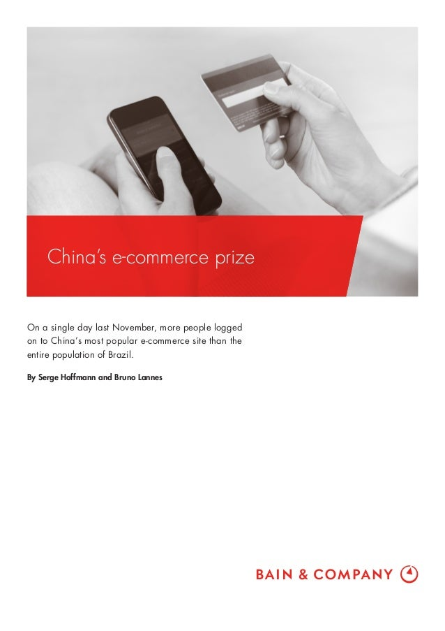 China's e-commerce prize On a single day last November, more people logged on to China's most popular e-commerce site than...