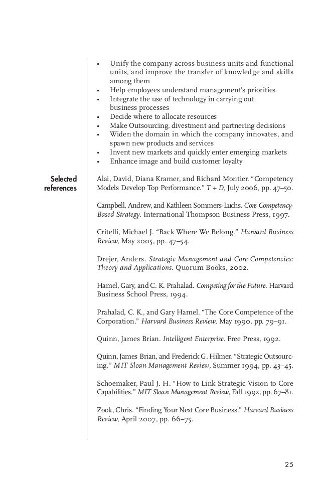 "prahalad c k and hamel g 1990 the core competence of the corporation harvard business review pp 79 9 Prahalad, c k, and g hamel (1990) ""the core competence of the corporation"" harvard business review, june, pp 79-91 priem, r l, and j e butler (2001."