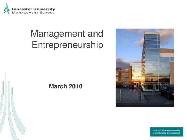 Management and Entrepreneurship<br />March 2010<br />