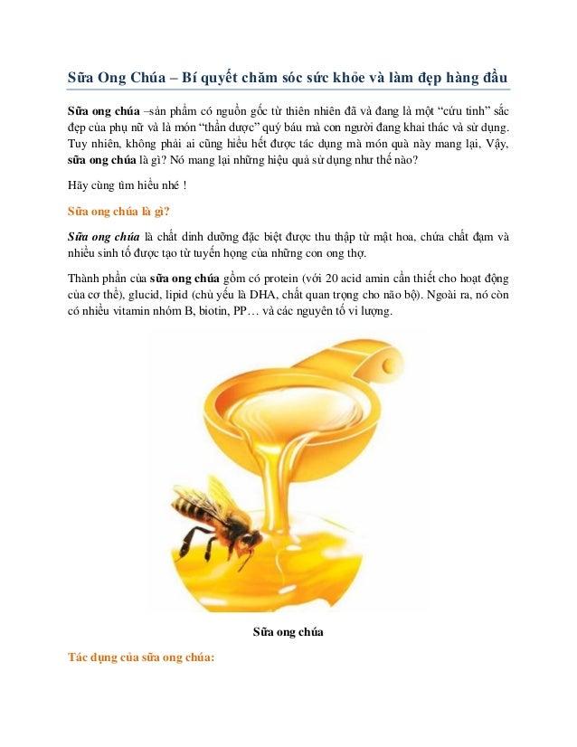 Sữa Ong Chúa – Bí quyết chăm sóc sức khỏe và làm đẹp hàng đầu Sữa ong chúa –sản phẩm có nguồn gốc từ thiên nhiên đã và đan...