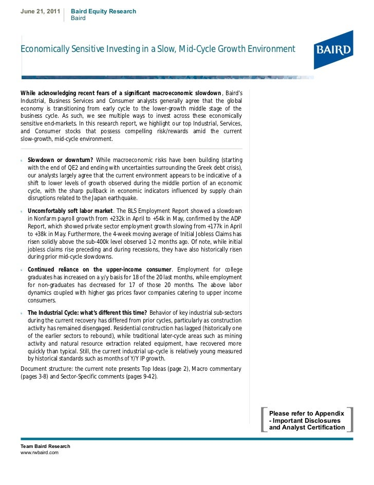 June 21, 2011         Baird Equity Research                      BairdEconomically Sensitive Investing in a Slow, Mid-Cycl...
