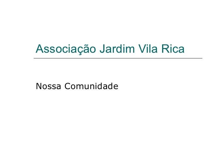 Associação Jardim Vila Rica Nossa Comunidade