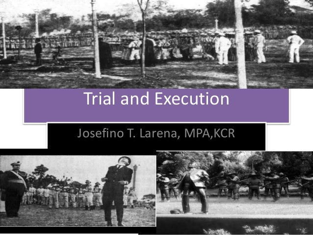 Trial and Execution Josefino T. Larena, MPA,KCR