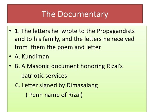 The Documentary • 1. The letters he wrote to the Propagandists and to his family, and the letters he received from them th...