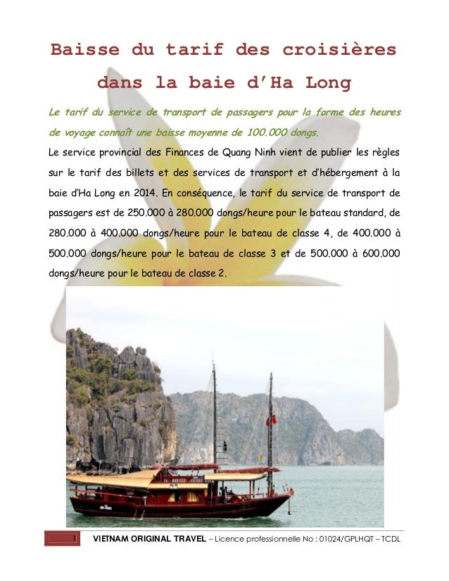 Baisse du tarif des croisières dans la baie d'Ha Long Le tarif du service de transport de passagers pour la forme des heur...