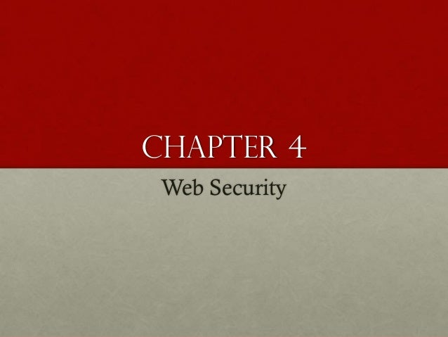 Chapter 4 Web Security