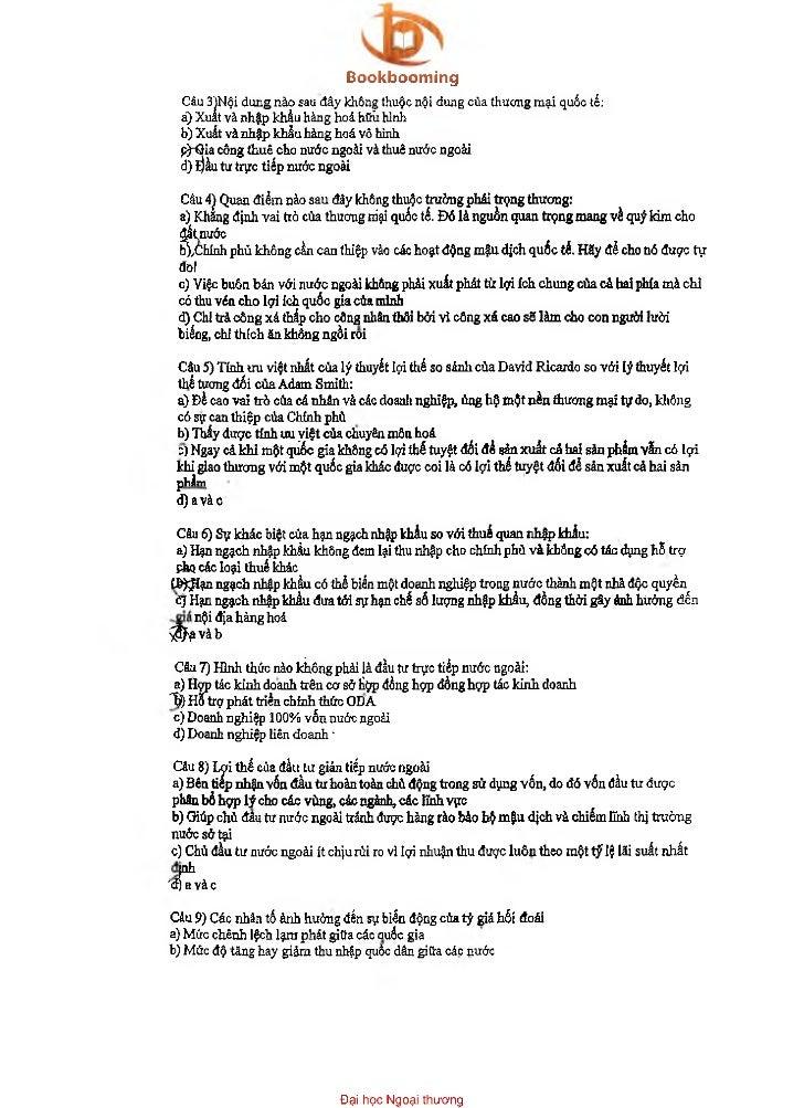 Bookbooming  Câu 3)Nội dung nào sau đây không thuộc nội dung của thương mại quốc tế:  ã) Xuất và nhập khẩu hàng hoá hữũ hì...