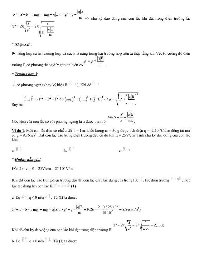=> chu kỳ dao động của con lắc khi đặt trong điện trường là:  * Nhận xét :  ► Tổng hợp cả hai trường hợp và các khả năng t...