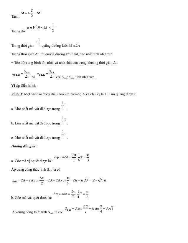 Tách:  Trong đó:  Trong thời gian quãng đường luôn là n.2A  Trong thời gian Δt' thì quãng đường lớn nhất, nhỏ nhất tính nh...