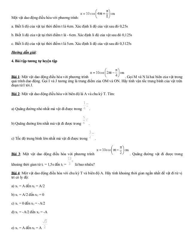 Một vật dao động điều hòa với phương trình:  a. Biết li độ của vật tại thời điểm t là 4cm. Xác định li độ của vật sau đó 0...