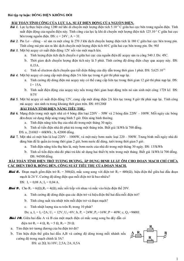 Bài tập tự luận: DÒNG ĐIỆN KHÔNG ĐỔI BÀI TOÁN TÍNH CÔNG CỦA LỰC LẠ, SUẤT ĐIỆN ĐỘNG CỦA NGUỒN ĐIỆN. Bài 1. Lực lạ thực hiện...