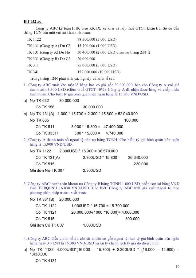 BT B2.5:       Công ty ABC kế toán HTK theo KKTX, kê khai và nộp thuế GTGT khấu trừ. Số dư đầutháng 12/N của một vài tài k...