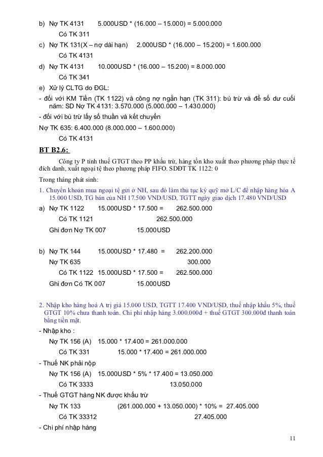 b) Nợ TK 4131         5.000USD * (16.000 – 15.000) = 5.000.000       Có TK 311c) Nợ TK 131(X – nợ dài hạn)       2.000USD ...