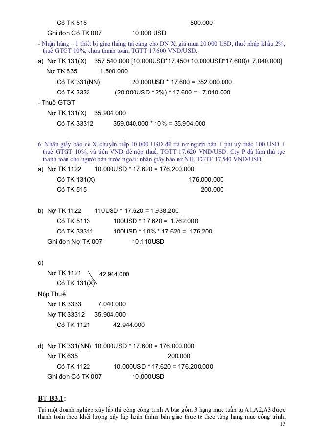 Có TK 515                                         500.000     Ghi đơn Có TK 007              10.000 USD- Nhận hàng – 1 thi...
