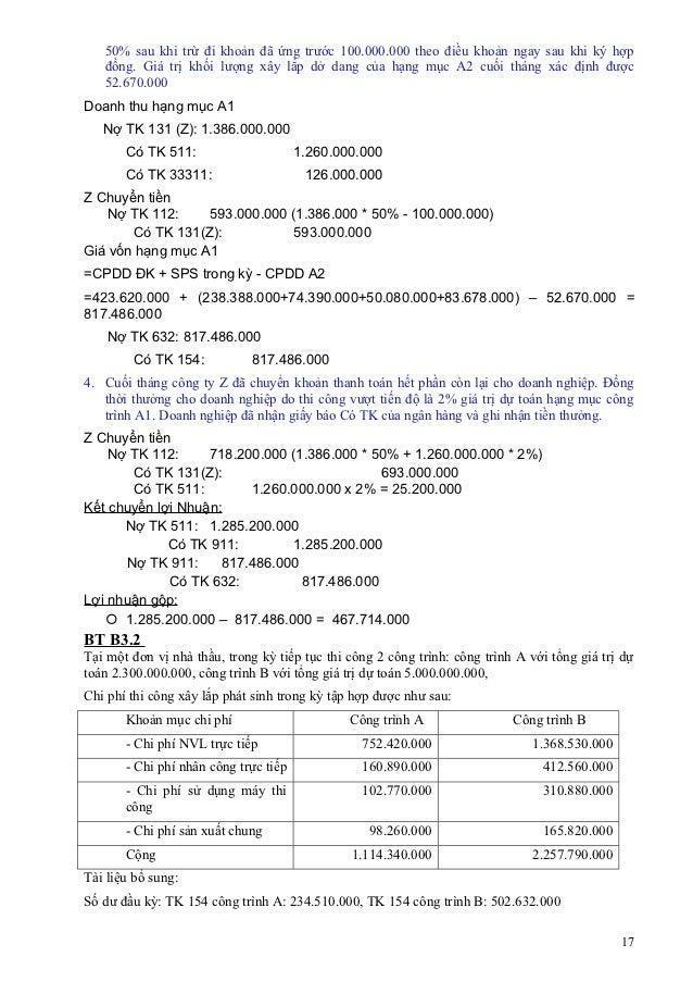 50% sau khi trừ đi khoản đã ứng trước 100.000.000 theo điều khoản ngay sau khi ký hợp   đồng. Giá trị khối lượng xây lắp d...