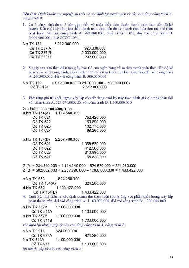Yêu cầu: Định khoản các nghiệp vụ trên và xác định lợi nhuận gộp kỳ này của từng công trình A,công trình B.1. Cả 2 công tr...