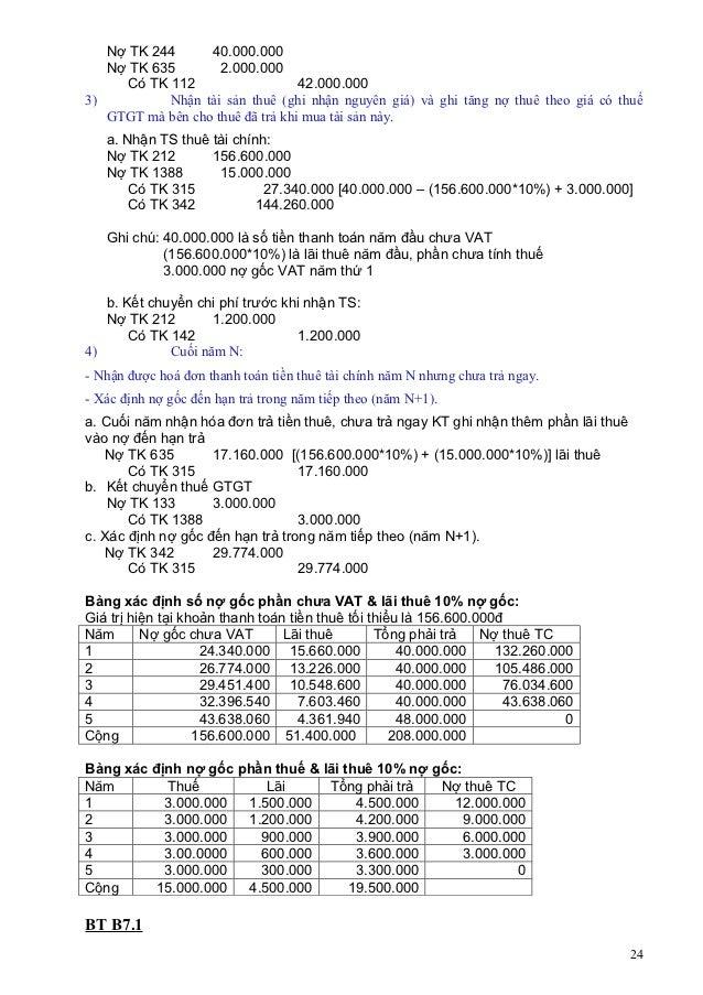 Nợ TK 244      40.000.000   Nợ TK 635        2.000.000     Có TK 112                    42.000.0003)         Nhận tài sản ...