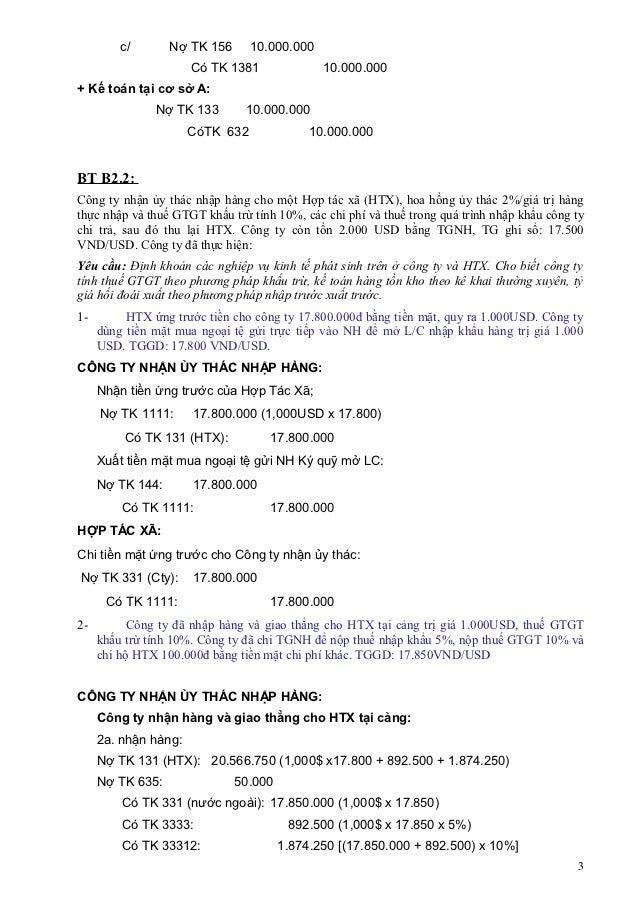 c/       Nợ TK 156      10.000.000                      Có TK 1381              10.000.000+ Kế toán tại cơ sở A:          ...