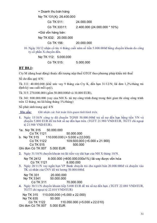 + Doanh thu bán hàng              Nợ TK 131(K): 26.400.000                     Có TK 511:            24.000.000           ...