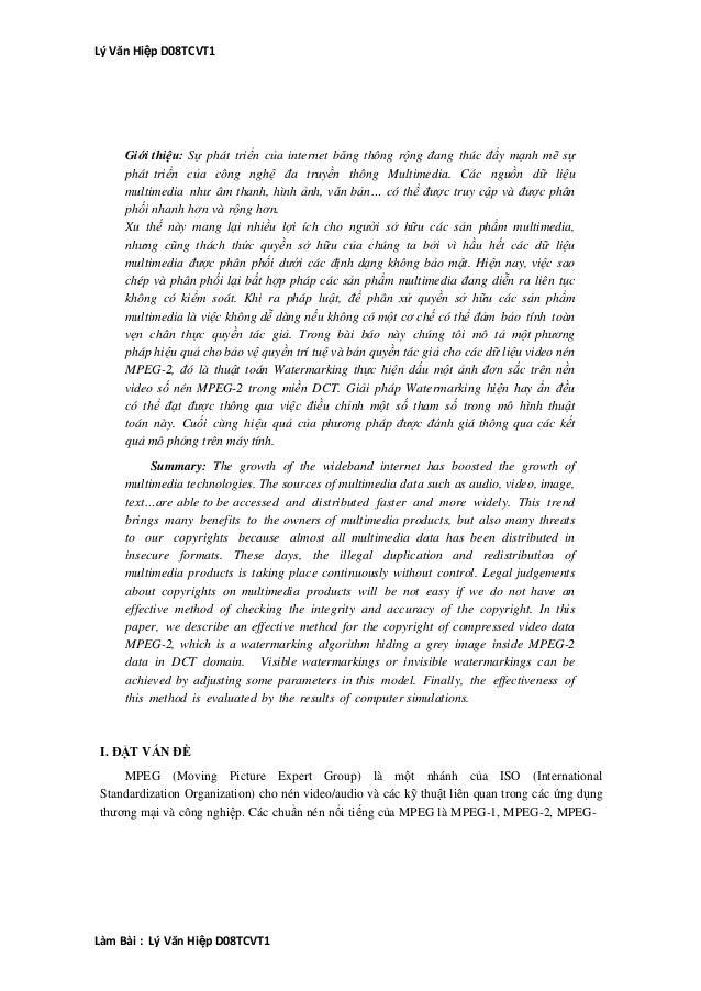 Lý Văn Hiệp D08TCVT1     Giới thiệu: Sự phát triển của internet băng thông rộng đang thúc đẩy mạnh mẽ sự     phát triển củ...