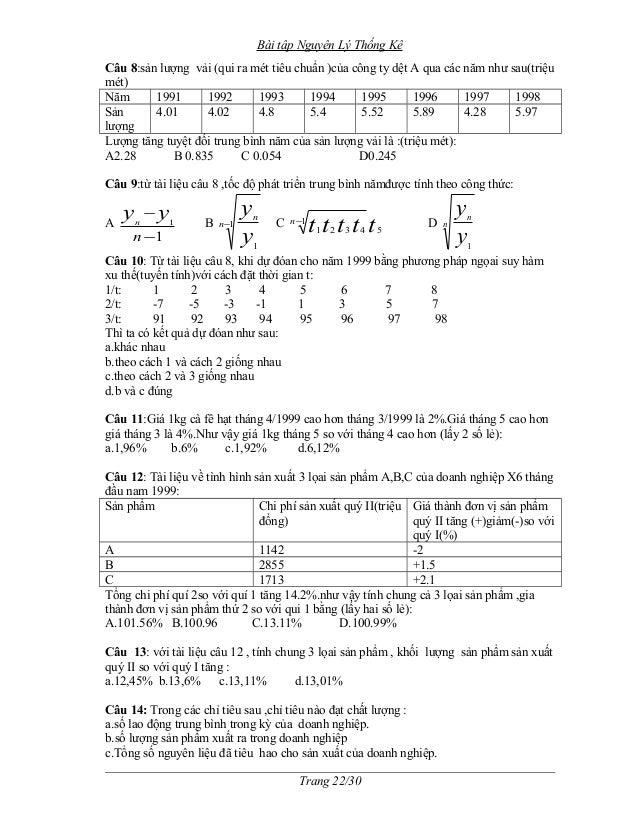 Bài tập Nguyên Lý Thống Kê  Câu 8:sản lượng vải (qui ra mét tiêu chuẩn )của công ty dệt A qua các năm như sau(triệu  mét) ...