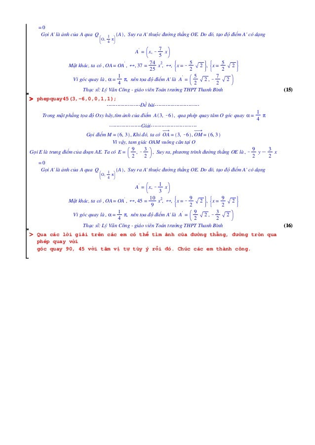 (16)(16) OOOOOOOO (15)(15) OOOOOOOO = 0 Gọi A' là ảnh của A qua Q O, 1 4 π A , Suy ra A' thuộc đường thẳng OE. Do đó, tạo ...