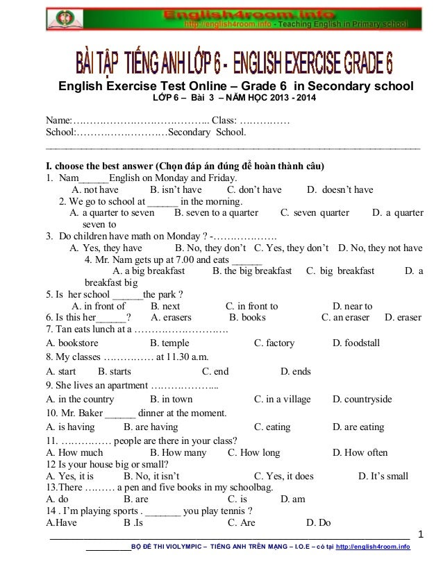 English Exercise Test Online – Grade 6 in Secondary school LỚP 6 – Bài 3 – NĂM HỌC 2013 - 2014 Name:………………………………….. Class:...