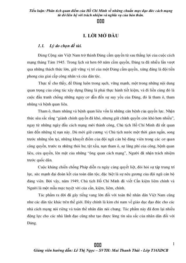 Tiểu luận: Phân tích quan điểm của Hồ Chí Minh về những chuẩn mực đạo đức cách mạng                   từ đó liên hệ với tr...