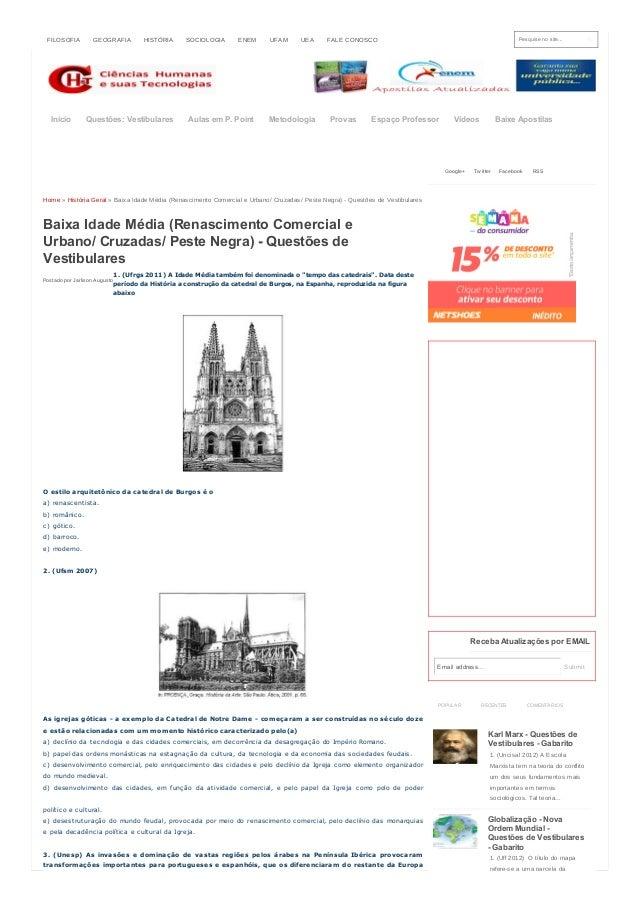 Pesquise no site... Postado por Jarlison Augusto Home » História Geral » Baixa Idade Média (Renascimento Comercial e Urban...