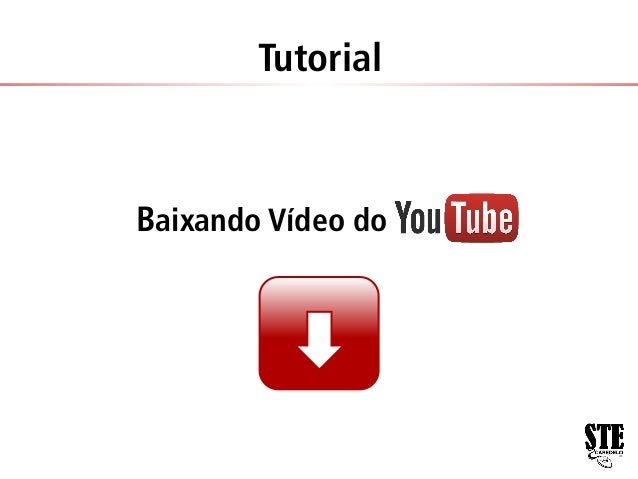 Tutorial  Baixando Vídeo do