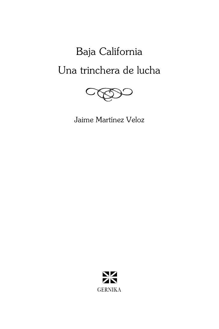 Baja CaliforniaUna trinchera de lucha   Jaime Martínez Veloz         GERNIKA