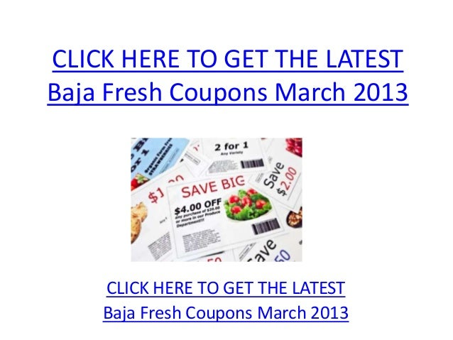 photograph relating to Baja Fresh Coupons Printable referred to as Baja New Coupon codes March 2013 - Printable Baja Clean Discount coupons