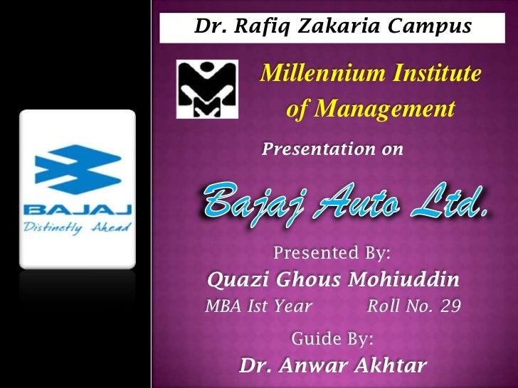 Dr. Rafiq Zakaria Campus      Millennium Institute       of Management      Presentation on       Presented By: Quazi Ghou...