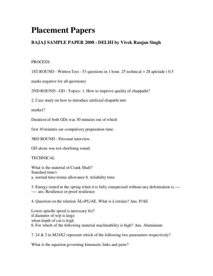 Placement PapersBAJAJ SAMPLE PAPER 2008 - DELHI by Vivek Ranjan SinghPROCESS:1ST ROUND - Written Test - 53 questions in 1 ...