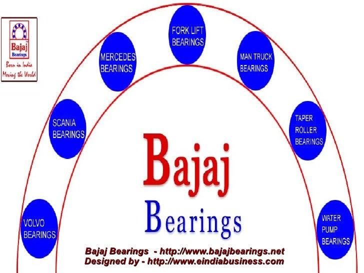 Bajaj Bearings - http://www.bajajbearings.netDesigned by - http://www.eindiabusiness.com