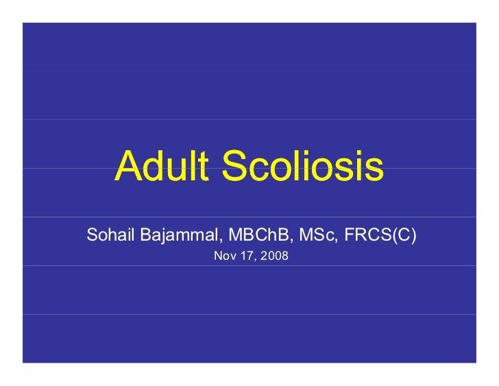 Adult Degenerative Scoliosis 2008