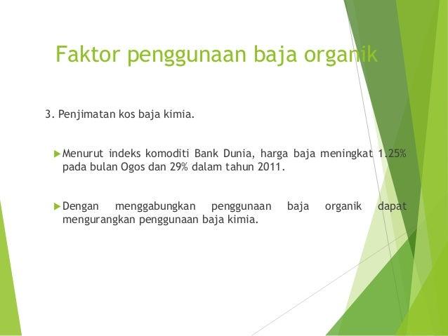 Sumber baja organik  Bahan organik = sisa tinggalan organisma hidup.  Ciri-ciri bahan organik: 1. Bersifat kolodial dan ...