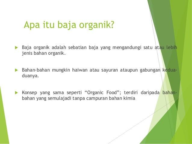 Baja organik Slide 2