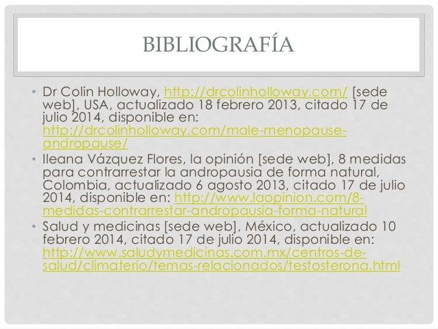 BIBLIOGRAFÍA • Dr Colin Holloway, http://drcolinholloway.com/ [sede web], USA, actualizado 18 febrero 2013, citado 17 de j...