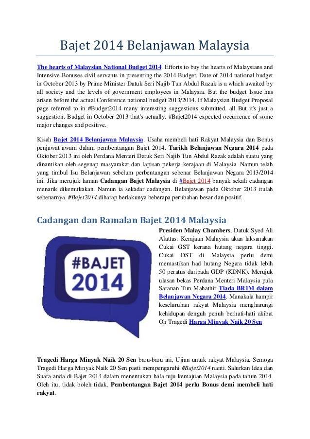 Bajet 2014 Belanjawan Malaysia The hearts of Malaysian National Budget 2014. Efforts to buy the hearts of Malaysians and I...