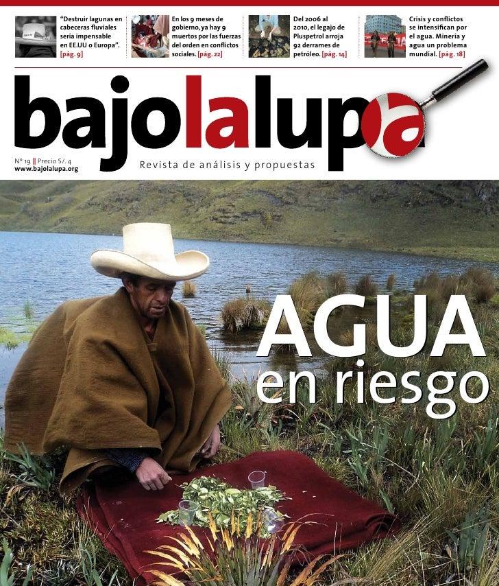 """""""Destruir lagunas en        En los 9 meses de          Del 2006 al           Crisis y conflictos              cabeceras fl..."""