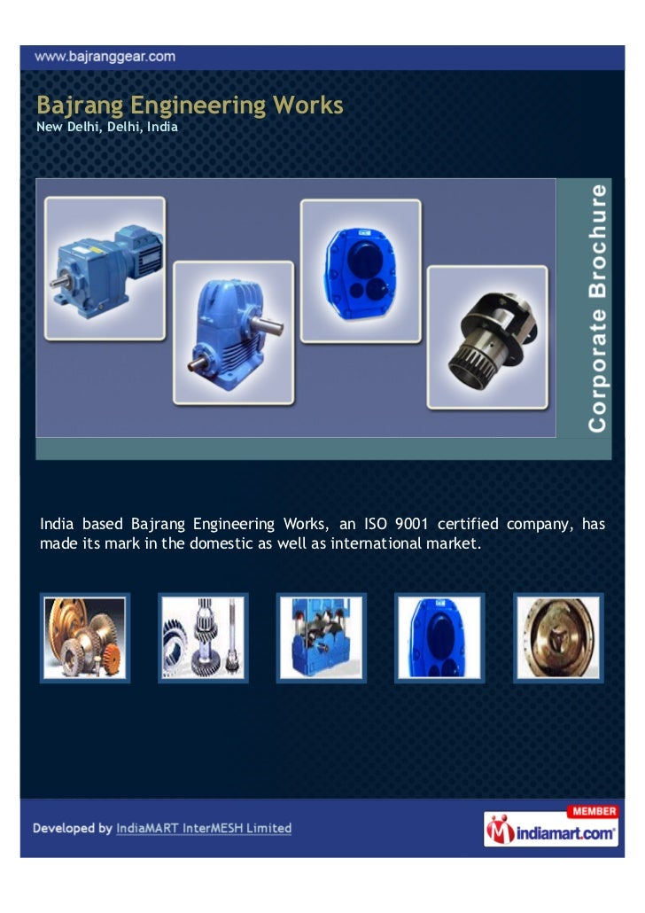 Bajrang Engineering WorksNew Delhi, Delhi, IndiaIndia based Bajrang Engineering Works, an ISO 9001 certified company, hasm...