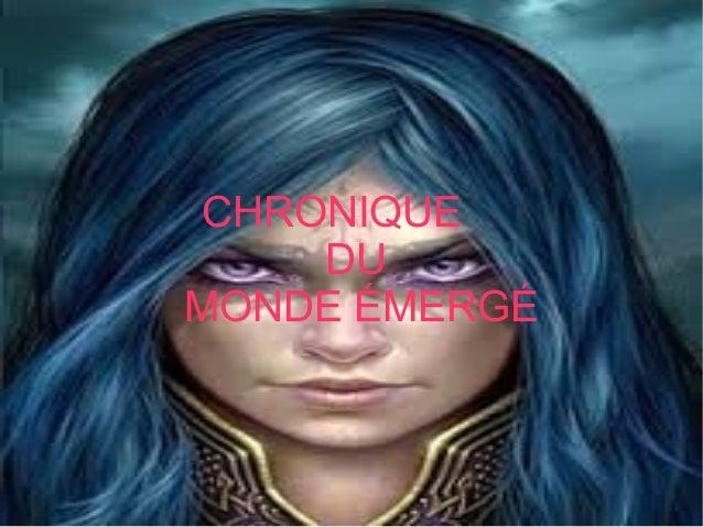 CHRONIQUE DU MONDE ÉMERGÉ