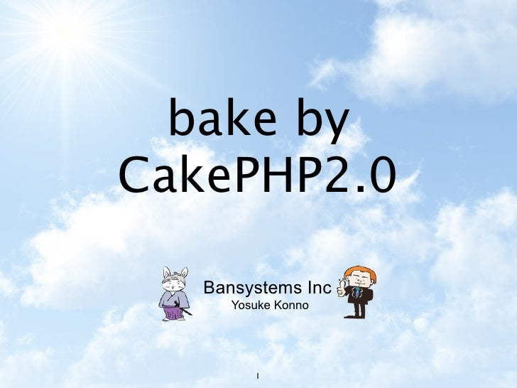 bake byCakePHP2.0   Bansystems Inc      Yosuke Konno         1
