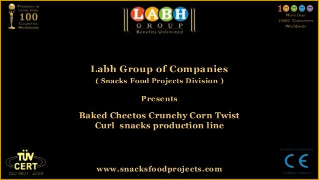 Labh Group of Companies   ( Snacks Food Projects Division )              PresentsBaked Cheetos Crunchy Corn Twist   Curl s...