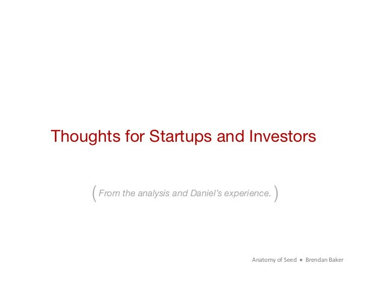 Thoughts for Startups and Investors     ( From the analysis and Daniel's experience.)                                     ...