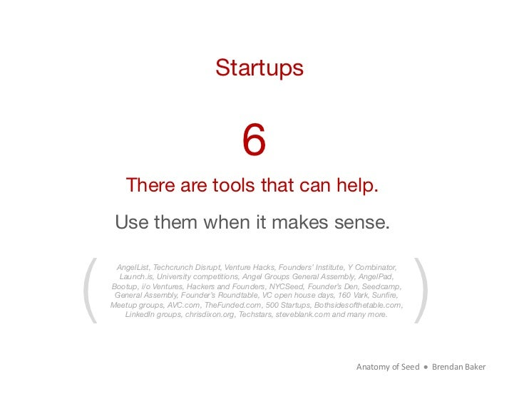 Startups                                        6        There are tools that can help.     Use them when it makes sense.(...