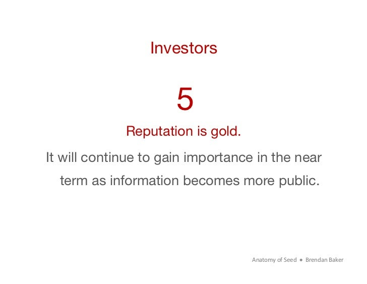 Investors                      5             Reputation is gold. It will continue to gain importance in the near  term as ...