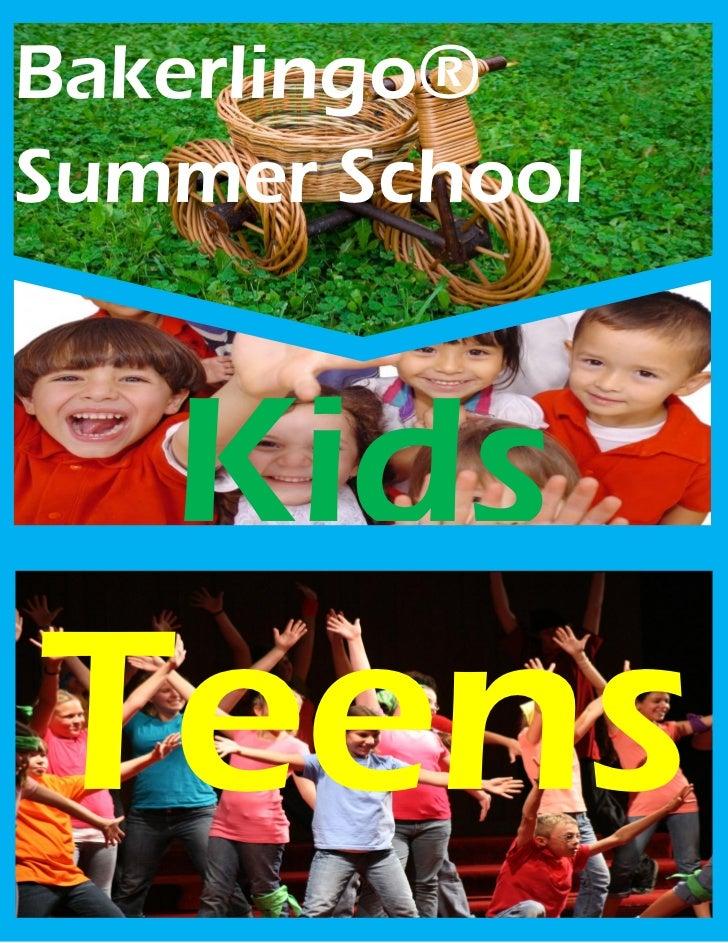Bakerlingo®Summer School   KidsTeens